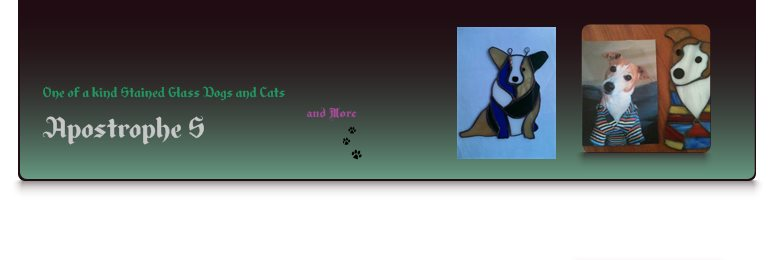 Apostrophe S - One of a kind Stained Glass Dogs and Cats